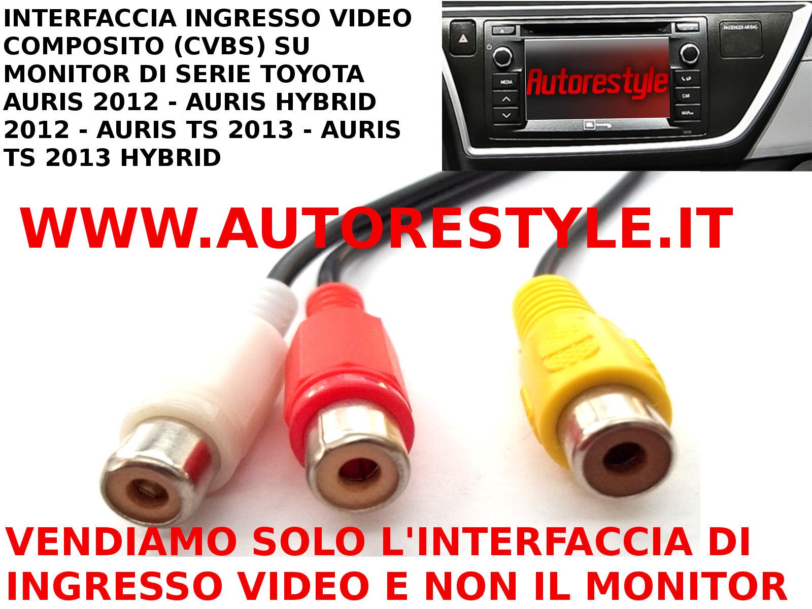 INTERFACCIA DI INGRESSO AUDIO VIDEO COMPOSITO RCA (CVBS ) SU MONITOR DI SERIE E TOUCH&GO TOYOTA AURIS 2012 AURIS TS 2013 HYBRID
